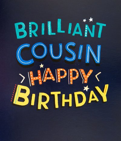 Brilliant Cousin Birthday Card