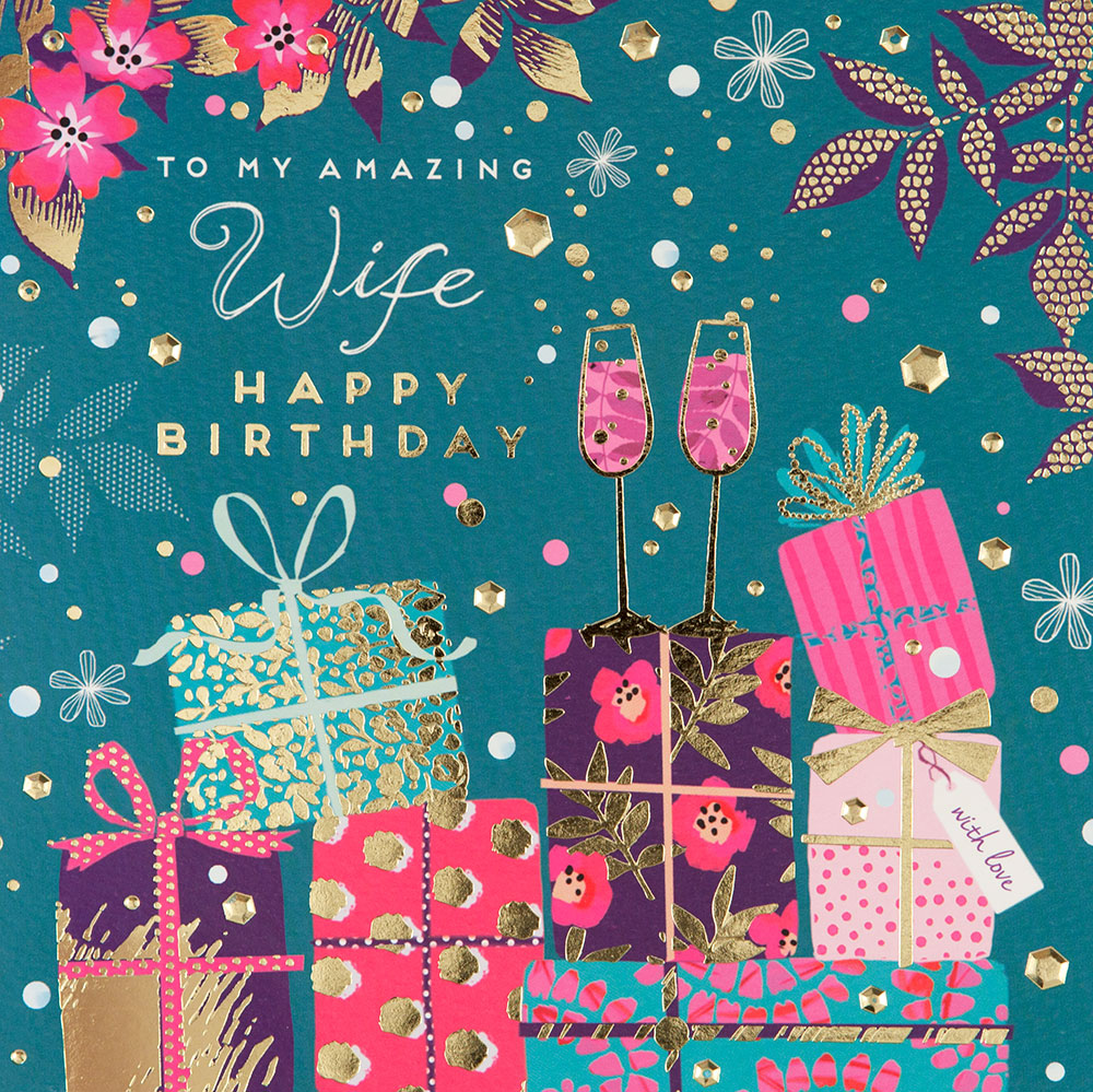 Fizz and Presents Wife Birthday Card