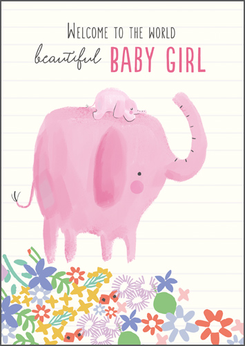 Beautiful Baby Girl New Baby Card
