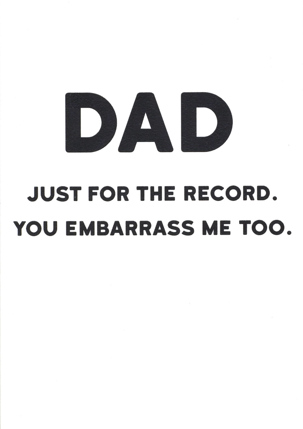 For the Record Dad Birthday Card