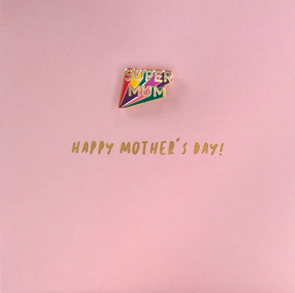 Super Mum Pin Badge Mother's Day Card