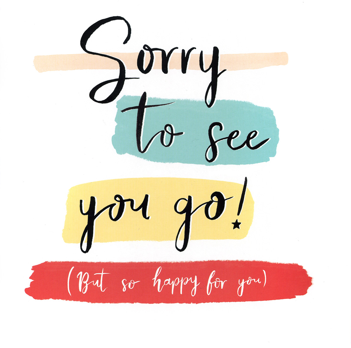 Sorry To See You Go Extra Large Leaving Card