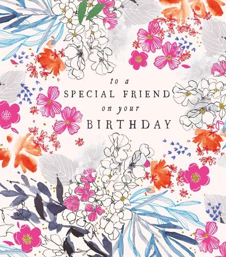 Pretty Flowers Special Friend Birthday Card