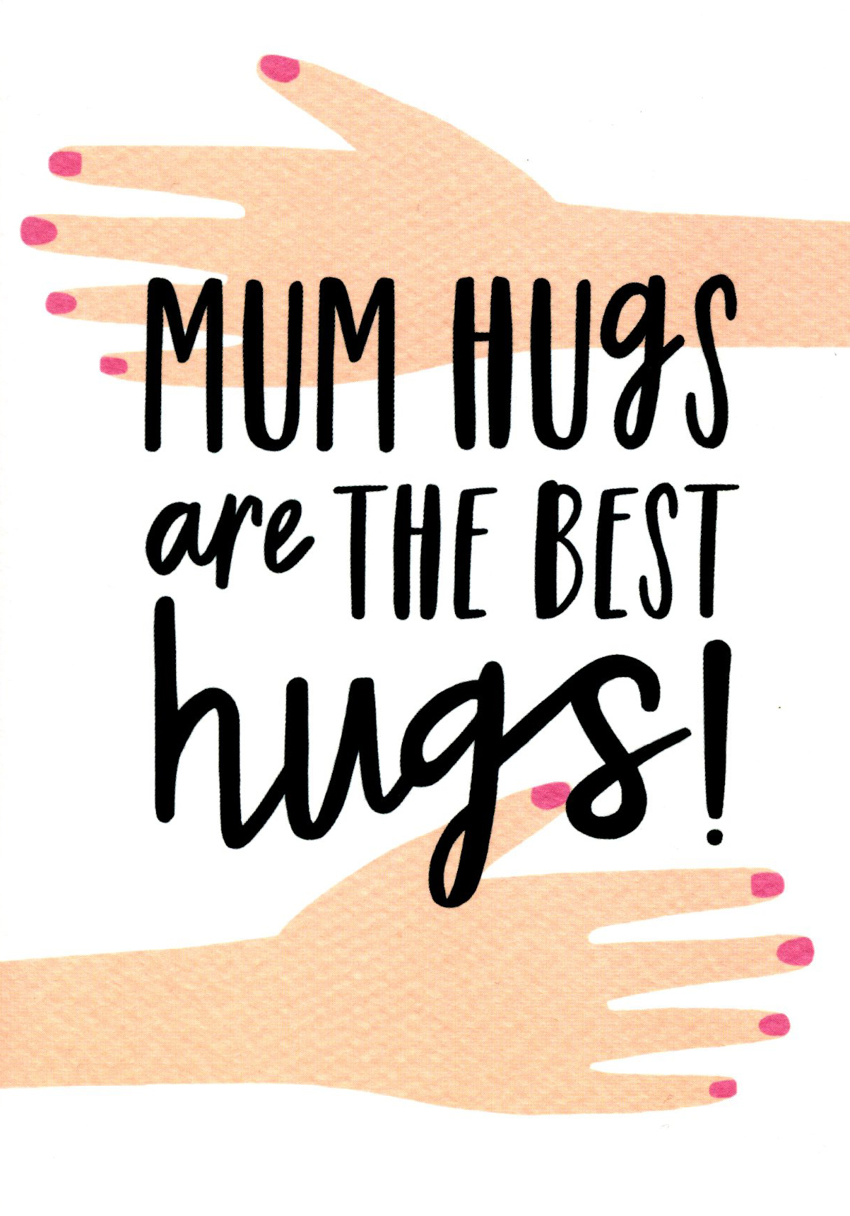 Mum Hugs Are The Best Greeting Card