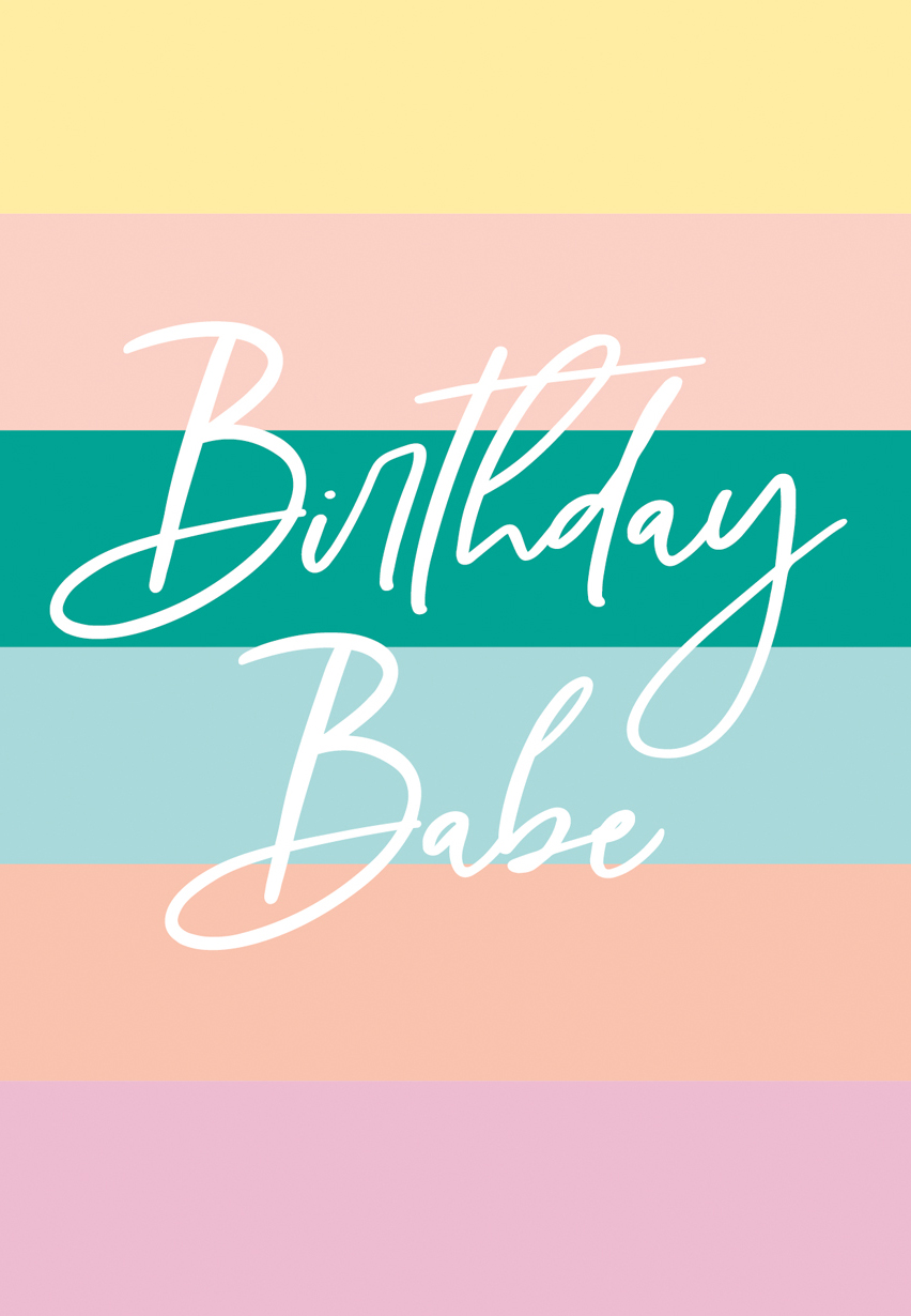 Birthday Babe Birthday Card