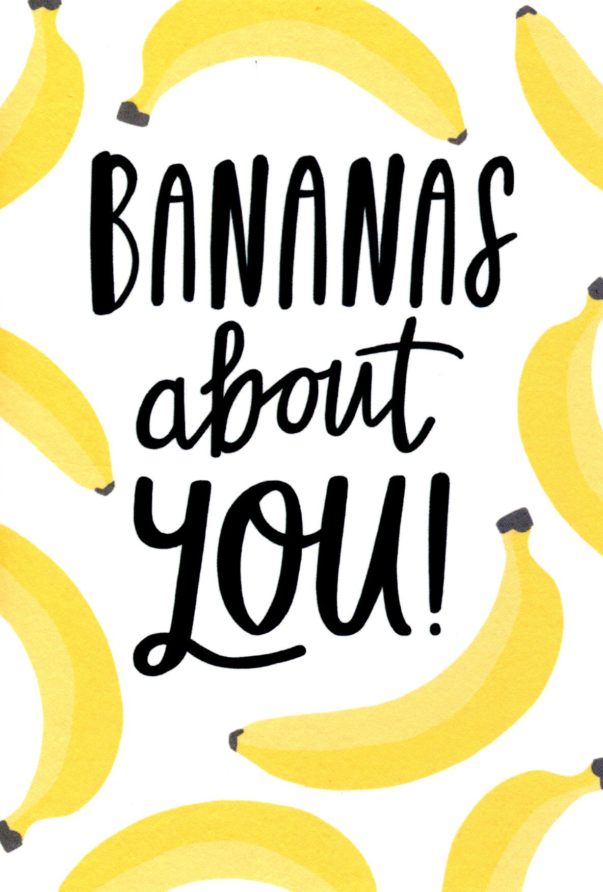 Bananas About You Greeting Card