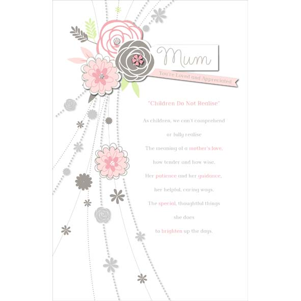 You Are Loved and Appreciated Mum Birthday Card