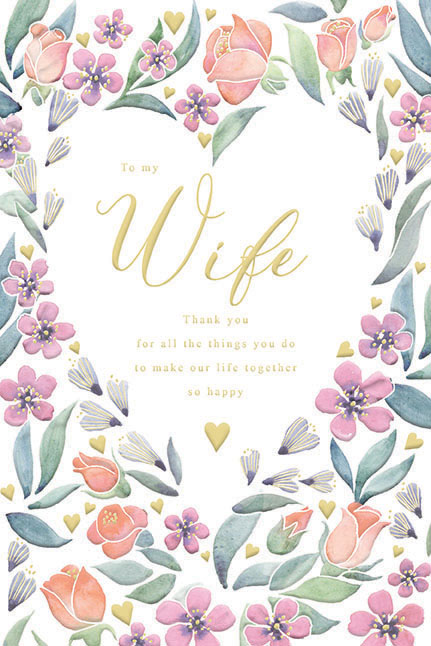 Floral Heart Wife Birthday Card