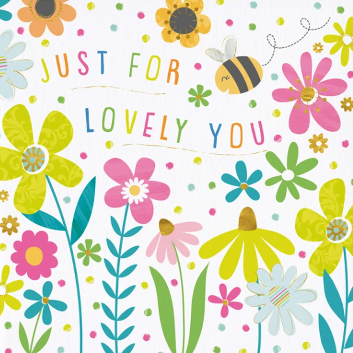 Just For Lovely You Greeting Card