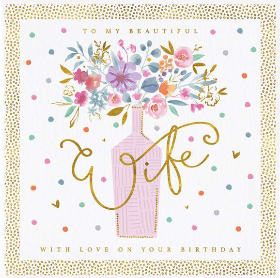 Vase of Flowers Wife Birthday Card