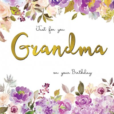 Just for you Grandma Birthday Card