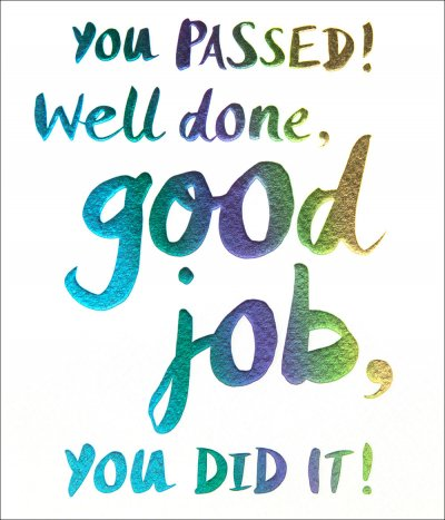 You Passed Congratulations Card