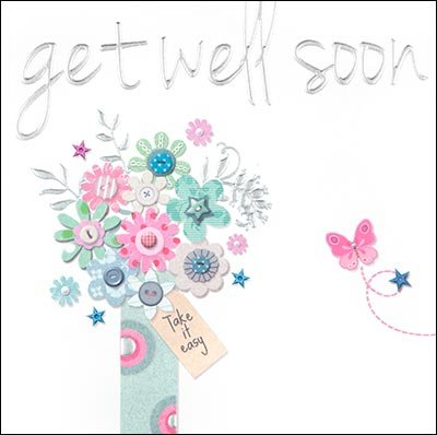 Take it Easy Get Well Soon Card