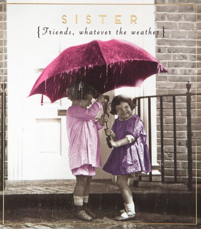 Sister Whatever the Weather Birthday Card
