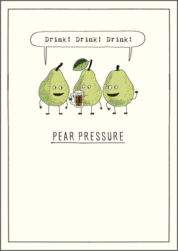 Pear Pressure Birthday Card