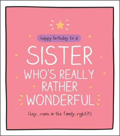 Rather Wonderful Sister Birthday Card