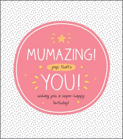 Mumazing Birthday Card