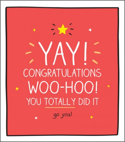 You Totally did it Congratulations Card