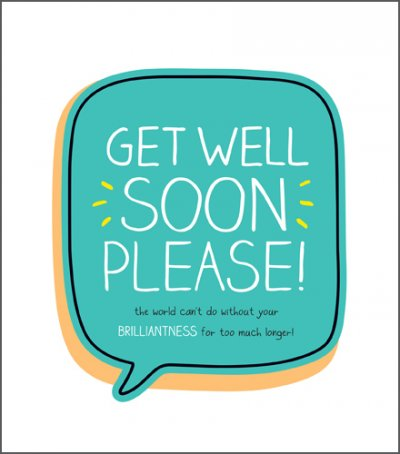 Missing you're Brilliantness Get Well Card