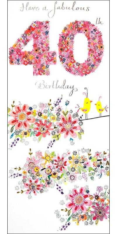 40th Flowers Birthday Card