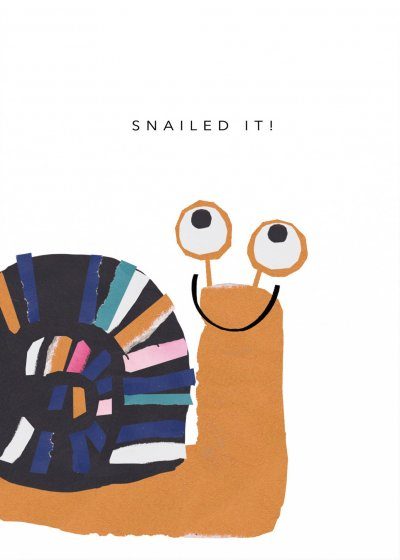Snailed it Congratulations Card