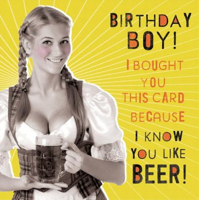 You Like Beer Birthday Card