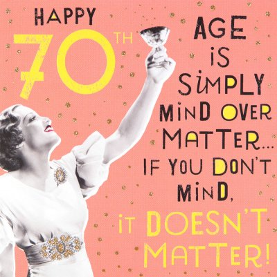 Mind over Matter 70th Birthday Card