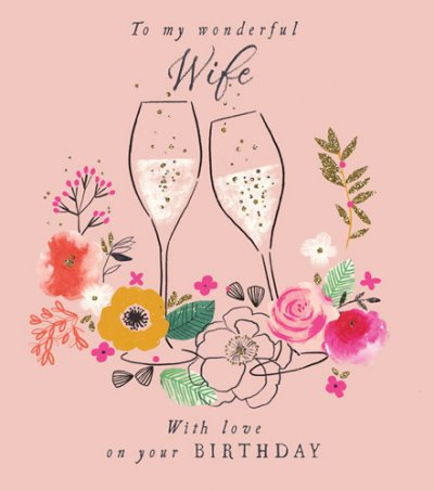 Prosecco Floral Wife Birthday Card