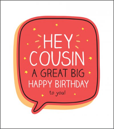 Hey Cousin Birthday Card