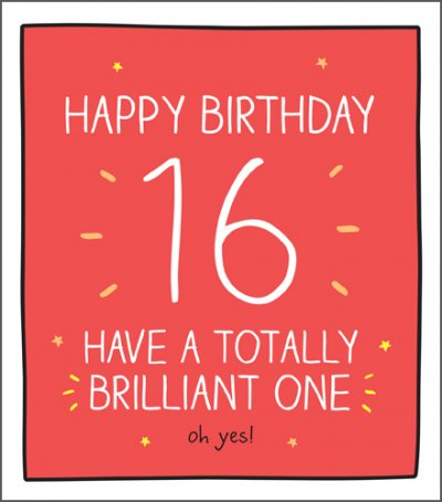 Totally Brilliant 16th Birthday Card