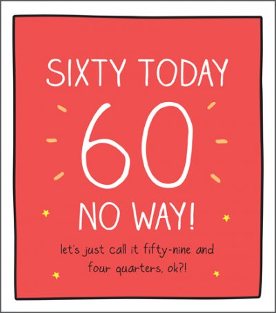 No Way 60th Birthday Card