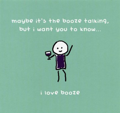 I Love Booze Birthday Card